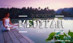 21 razões cientificamente validadas para a prática da Meditação - Sociedade Portuguesa de Meditação e Bem-Estar