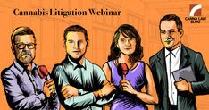 FREE Cannabis Litigation Webinar Tomorrow  12pm PST