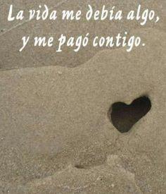 La vida me debía algo y me pago contigo...#amor