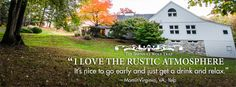 """""""I love the rustic atmosphere"""" --Visitor to The Barns"""