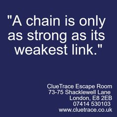 """A chain is only as strong as its weakest link.""  http://wu.to/96ZNHh  #TeamBuilding #Business #Leadership #London #Fun"