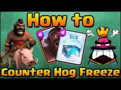 Clash of Clans 2016    Clash Royale   How to Counter Hog Rider + Freeze ...