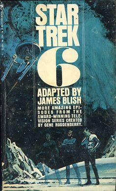 Publication: Star Trek 6 Authors: James Blish Year: 1972-04-00 Catalog ID: #S7364 Publisher: Bantam Books Cover: Lou Feck
