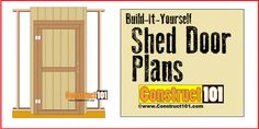 Below are step-by-step instructions to build a shed door. These shed door plans can easily be customized to fit most Shed Plans 12x16, Lean To Shed Plans, Diy Shed Plans, Coop Plans, Greenhouse Plans, Pergola Plans, Pergola Ideas, Cheap Pergola, The Plan