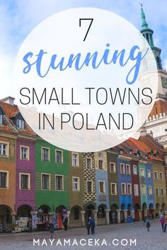 7 Stunning Small Towns in Poland | Consume yourself with wanderlust by reading all about the best small towns in Poland. Find out why Poland is the best place to visit when you travel to Europe. And gawk at some amazing travel photos. Click through to fin