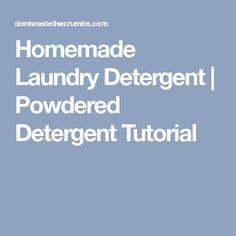 Homemade Laundry Detergent | Powdered Detergent Tutorial