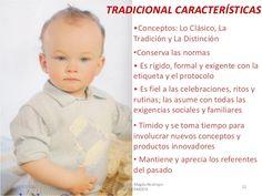 TRADICIONAL CARACTERÍSTICAS •Conceptos: Lo Clásico, La Tradición y La Distinción •Conserva las normas  • Es rígido, formal...
