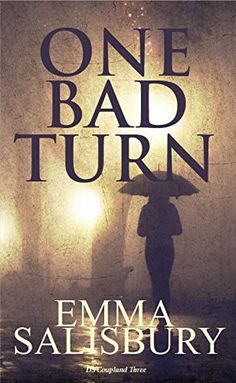 One Bad Turn (DS Coupland Book 3) by [Salisbury, Emma]