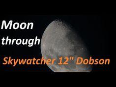 "Moon through telescope Skywatcher 12"" Dobson - YouTube"
