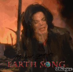 "Michael Jackson ""Earth Song"""