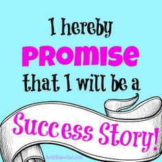I hereby promise that I will be a success story BodyRebooted.com