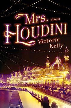 Mrs. Houdini: A Novel by Victoria Kelly http://www.amazon.com/dp/150111090X/ref=cm_sw_r_pi_dp_xP.5wb1XP9KB0