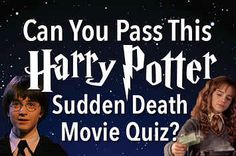 Can You Pass This Harry Potter Movie Quiz Without Missing One? You Got: Harry Potter Movie Master! 100 points to you! You've won the house cup of quizzes because you DEFINITELY know these films by heart. Go celebrate with a butterbeer. Hagrid would be proud.