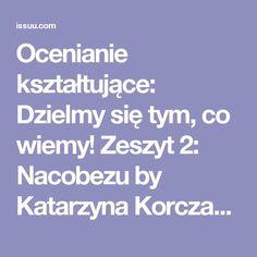 Ocenianie kształtujące: Dzielmy się tym, co wiemy! Zeszyt 2: Nacobezu by Katarzyna Korczak - issuu