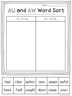 Word Sorts Au and AW. Students can use word sorts like this one when learning these sounds. First Grade Phonics, First Grade Reading, First Grade Teachers, Phonics Worksheets, Phonics Activities, Reading Activities, Kindergarten Worksheets, Printable Worksheets, Aw Words