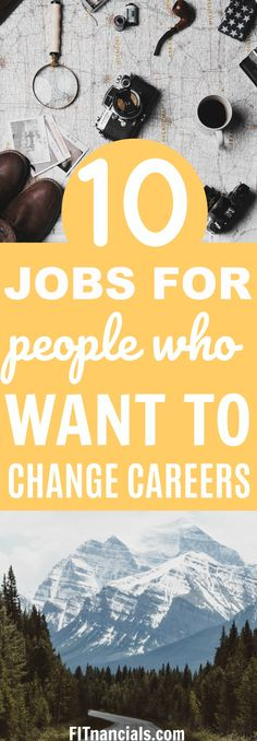 10 Jobs For People Who Want To Change Careers #makemoney #workfromhome