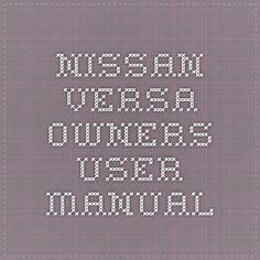 Nissan Versa Owners User manual