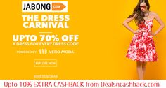 Dress carnival upto 70% off Jabong + Get upto 10% cashback from dealsncashback.com  www.dealsncashback.com/merchants/jabong