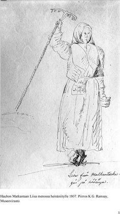 Häme. Hauhon Matkantaan Liisa menossa heinäniitylle 1807. Piirros K.G. Ramsay, Museovirasto. Somali, 18th Century, Clothes For Women, Clothing, Art, History, Outerwear Women, Outfits, Kunst