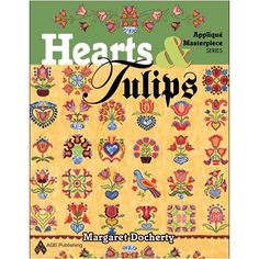 Hearts and Tulips Applique Masterpiece