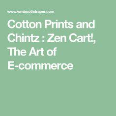 Cotton Prints and Chintz : Zen Cart!, The Art of E-commerce