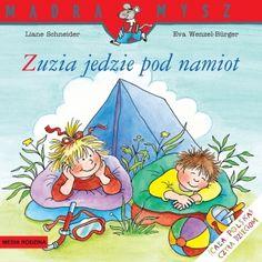 Zuzia jedzie pod namiot - Wydawnictwo Media Rodzina - Książki, Audiobooki, eBooki