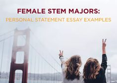 Writing A Proposal Essay Female Stem Majors Choosing Interest In Tech  Engineering As Your  Personal Statement Essay Topic English Essay also Bullying Essay Thesis  Best Essay Intros From Successful Admissions Essays Images  Proposal Argument Essay