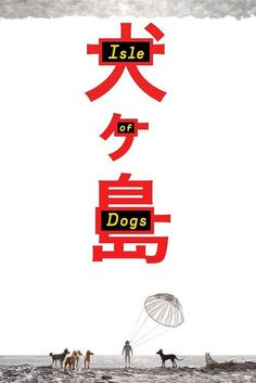 Watch Isle of Dogs (2018) Full Movie Online Free