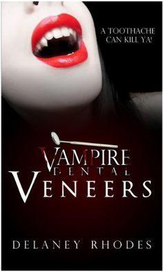 Vampire Dental, Veneers (YA Paranormal Romance) (a Chelsey Bloodworth, DDS Novella) by Delaney Rhodes, http://www.amazon.com/dp/B009RM94WC/ref=cm_sw_r_pi_dp_P1kGqb0SEF25F (Free YA romance today - 10/18/12)