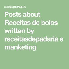 Posts about Receitas de bolos written by receitasdepadaria e manketing