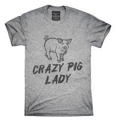 Crazy Pig Lady T-shirts, Hoodies,