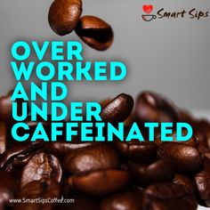 Smart Sips - Unique, fun flavored gourmet coffees, hot chocolates, cappuccinos and more! Fun flavors, Exceptional taste. www.smartsipscoffee.com or on Amazon.