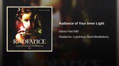 Radiance of Your Inner Light