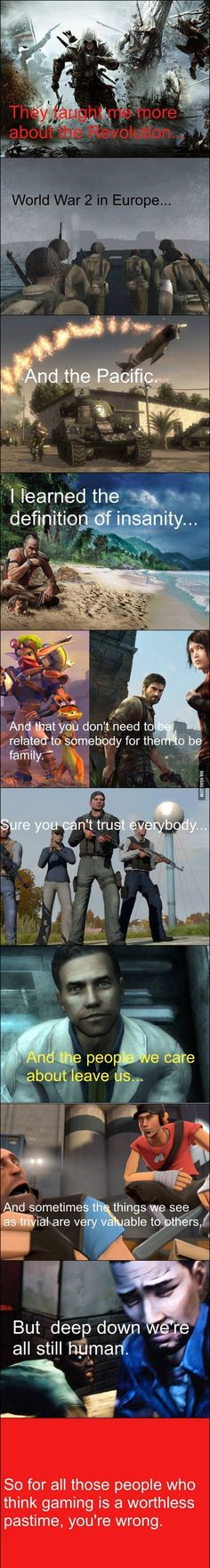 What video games have taught me.but where is uncharted that teaches you pretty much everything to do with love and family. Also Who hasn't learned something from video games? Video Game Quotes, Video Game Logic, Video Games Funny, Funny Games, Funny Videos, King's Quest, Gamers, Gaming Memes, Gaming Facts