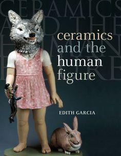 """Résultat de recherche d'images pour """"Ceramics and the Human Figure"""""""