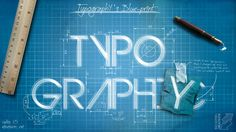 """""""Typography's Blueprint"""" by second-creations.deviantart.com"""