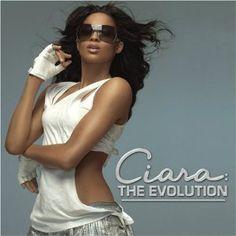 ciara / the evolution