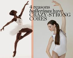 4 Reasons Ballerinas Have Crazy-Strong Cores - Photo by: Rachel Neville/ Courtesy of Mary Helen Bowers Dancer Body Workouts, Dancers Body, Ab Workouts, Exercises, Mary Helen Bowers, Ballet Performances, Womens Health Magazine, Ballet Beautiful, Transformation Body
