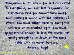 Compassion can hurt #Compassion #WeightOfTheWorld