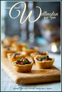 Mini Beef Wellington Pot Pies with mushrooms and savory gravy in flaky home-made tartlet shells. A tasty appetizer to serve for a Downton Abbey Party! Mini Beef Wellington, Yummy Appetizers, Appetizers For Party, Appetizer Recipes, Mini Empanadas, Beef Recipes, Cooking Recipes, Crudite, Tasty