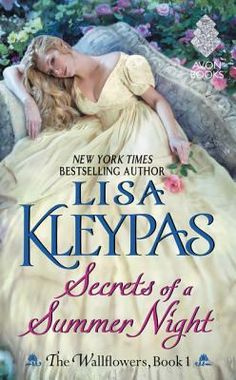 Secrets of a Summer Night -- Lisa Kleypas -- Book 1 in the Wallflowers series -- December