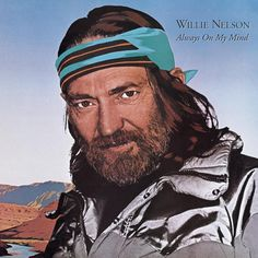 """1982 Grammy Award winning Song of the Year: """"Always On My Mind"""" by Willie Nelson"""