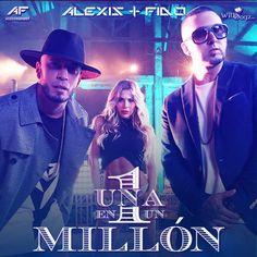 #AlexisyFido Una en un Millon via #FullPiso #astabajoproject #reggaeton #Orlando #Miami #LosAngeles #NewYork #seo