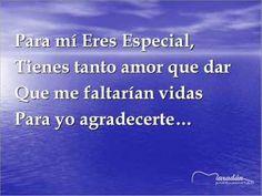 """Canción ideal para el 10 de Mayo, día de las Madres """"Eres Especial"""" -Mar..."""