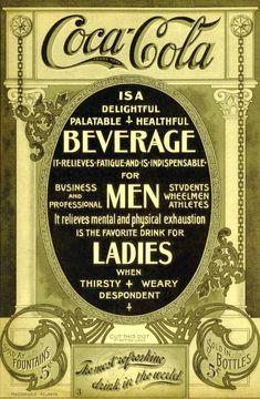 1910 poster = Coca Cola promised this was a 'healthful' drink ! ( When original. - 1910 poster = Coca Cola promised this was a 'healthful' drink ! ( When original recipe was per - Coca Cola Vintage, Pin Up Vintage, Vintage Stuff, Coke Ad, Coca Cola Ad, Always Coca Cola, Pepsi, Old Advertisements, Sodas
