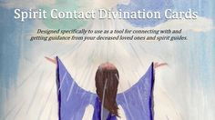 A 54 card divination deck to use as a tool for connecting with and getting guidance from your deceased loved ones and spirit guides