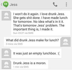 Jess, who probably shouldn't be allowed to drink again. | 29 Text Messages That Are Funny Every Single Time