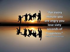 Don't lose a second of happiness . . .