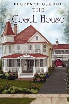 The Coach House by Florence Osmund, http://www.amazon.com/gp/product/1467946516/ref=cm_sw_r_pi_alp_YWyCqb13S62F3