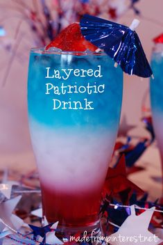 Layered Patriotic Drink for Memorial Day Weekend and Fourth of July! However you can use different colors too! Patriotic Party, 4th Of July Party, Fourth Of July, Party Drinks, Fun Drinks, Yummy Drinks, Beverages, Smoothies, Memorial Day Foods